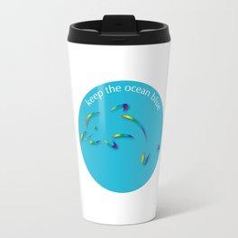 Keep the Ocean Blue_Dolphin_G Travel Mug