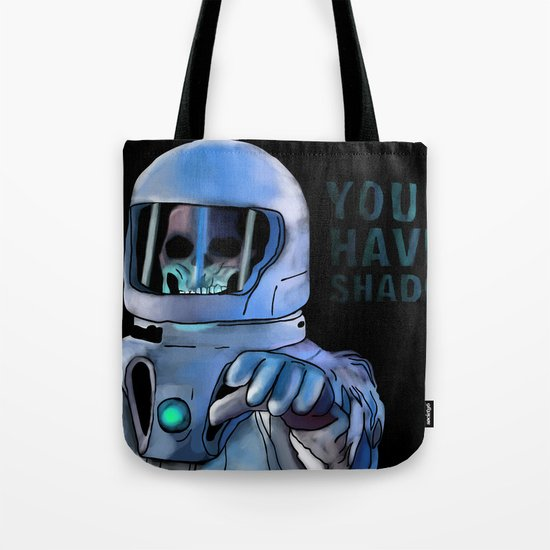 You Have 2 Shadows Tote Bag