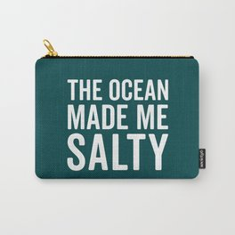 Ocean Made Me Salty Funny Quote Carry-All Pouch