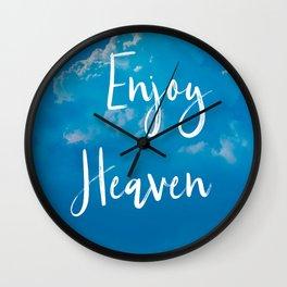 Enjoy Heaven Wall Clock