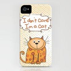I don't care, I'm a Cat iPhone (4, 4s) Slim Case