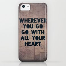 Go With All Your Heart Slim Case iPhone 5c