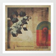 Mathematics & Civilization Art Print