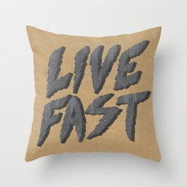 Live Fast Burn Slow Throw Pillow