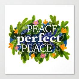 Peace, Perfect, Peace Canvas Print