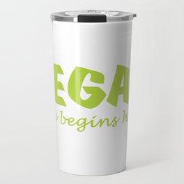 Vegan life begins here green letters Travel Mug
