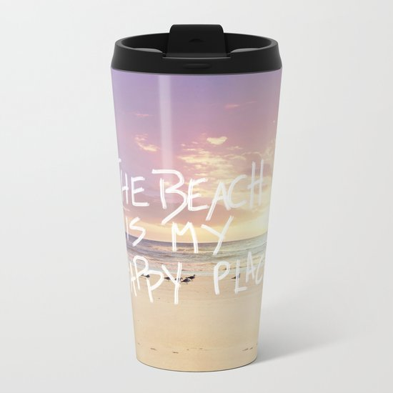 the beach is my happy place Metal Travel Mug