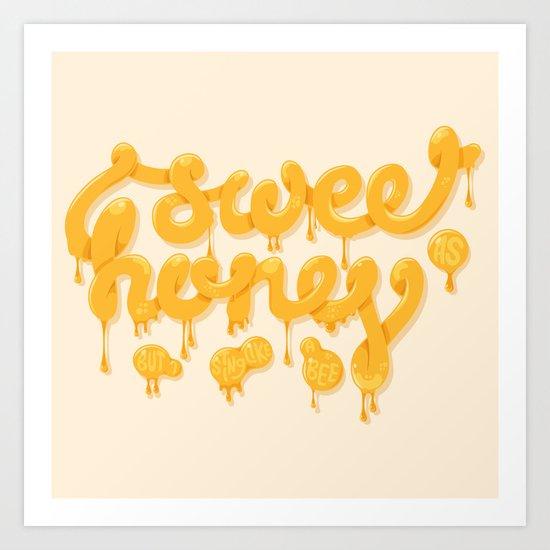 Sweet as honey Art Print
