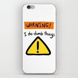 Warning! iPhone Skin
