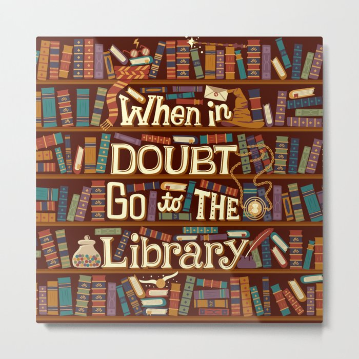 Go to the library Metal Print