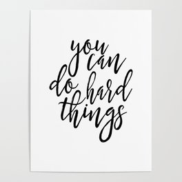 PRINTABLE Art, You Can Do Hard Things,Nursery Girls, Motivational Poster,Inspirational Quote,Wall Ar Poster