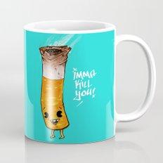 Imma Kill You Mug