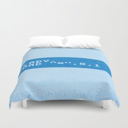 Ready to Get Loaded (screen) Duvet Cover
