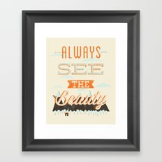 Always See The Beauty Framed Art Print