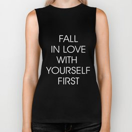 Fall in Love with Yourself First (white) Biker Tank