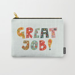 Great job! Lettering only Carry-All Pouch