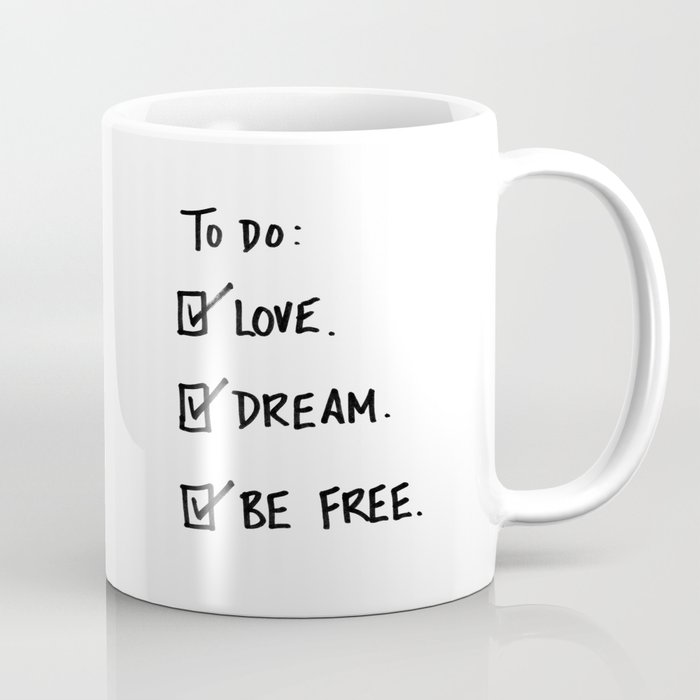 "A Daily To Do List - Design #4 of the ""Words To Live By"" series Coffee Mug"