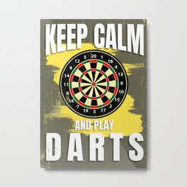 KEEP CALM AND PLAY DARTS Metal Print