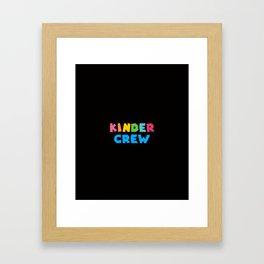 KINDER CREW, Kindergarten teacher Framed Art Print