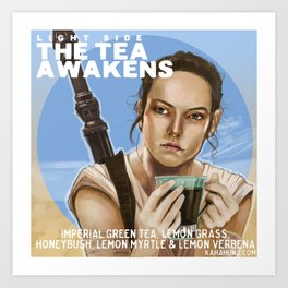 Tea Awakens Art Print