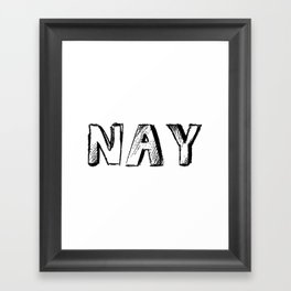 NAY Framed Art Print