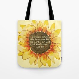 The Word of our God will stand forever Tote Bag