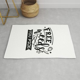 Free weeds you pick - Funny hand drawn quotes illustration. Funny humor. Life sayings. Rug