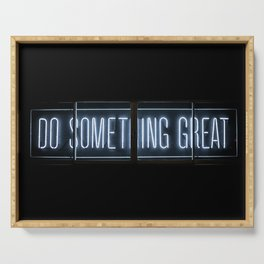 DO SOMETHING GREAT, Neon Serving Tray