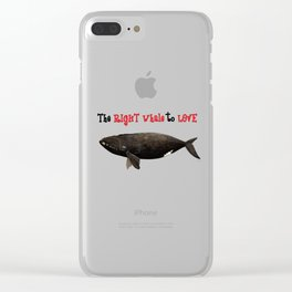 The right whale to love Clear iPhone Case