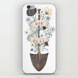 Dig Deep iPhone Skin