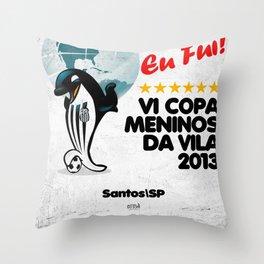 VI Copa Meninos da Vila - Eu Fui! Throw Pillow