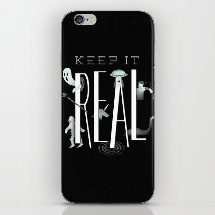 Keep it Real iPhone Skin