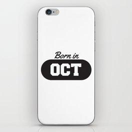 Born in October iPhone Skin