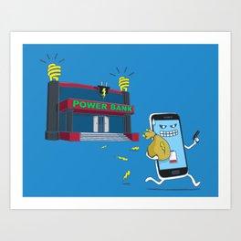 Power Bank Robbery Art Print