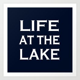 Life At The Lake - Navy Blue and White Art Print