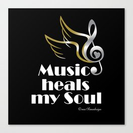 Music heals my soul Canvas Print