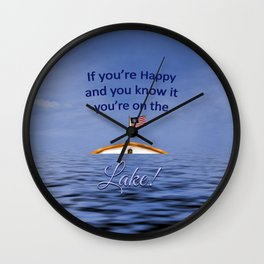 If You're Happy You're on the Lake Wall Clock