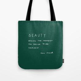 Beauty begins Tote Bag