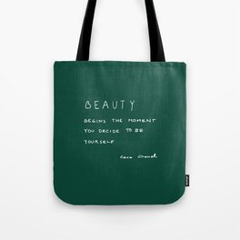 Beauty begins Tote Bag
