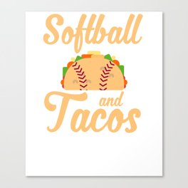 Softball And Tacos Funny Novelty Canvas Print