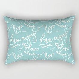 The Fun Life - Live, Love, Enjoy Rectangular Pillow