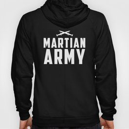 Martian Army Propaganda Poster Hoody