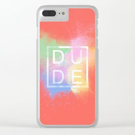 Dude Clear iPhone Case