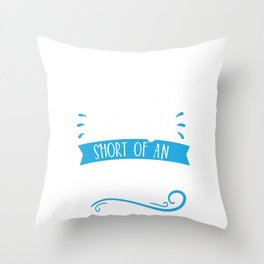 Mom Is Just 2 Wings Short Of An Angel Throw Pillow