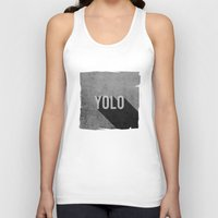 yolo Tank Tops featuring YOLO by Barbo's Art