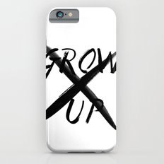 Never Grow Up iPhone 6s Slim Case