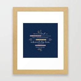 Trust in the Lord with All your Heart Framed Art Print