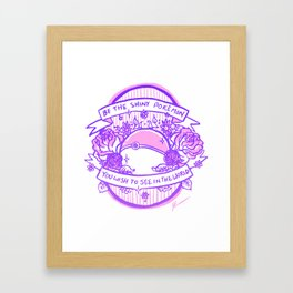 Be the Shiny Framed Art Print
