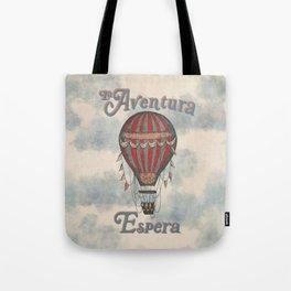 La Aventura Espera (Adventure Awaits in Spanish) Tote Bag