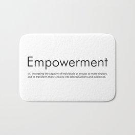 Empowerment (Definition) Bath Mat